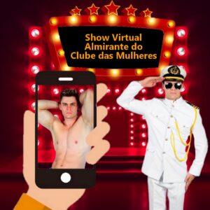 Show Virtual do Almirante do Clube das Mulheres