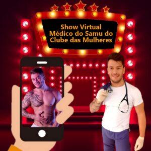 Show Virtual do Médico do Samu do Clube das Mulheres