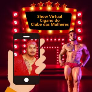 Show Virtual do Cigano do Clube das Mulheres